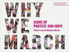 Why We March: Signs of Protest and Hope--Voices from the Women's March - The Artisan Bakery School