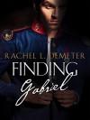 Finding Gabriel - Rachel L. Demeter