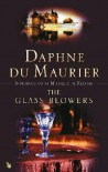 The Glass-Blowers - Daphne Du Maurier