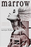 Marrow - Tarryn Fisher