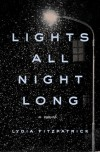 Lights All Night Long - Lydia Fitzpatrick