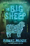 The Big Sheep: A Novel - Robert Kroese