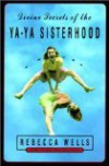 Divine Secrets of the Ya-Ya Sisterhood: A Novel (paperback) -