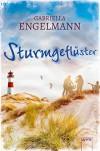 Sturmgeflüster - Gabriella Engelmann