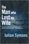 The Man Who Lost His Wife - Julian Symons