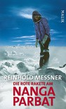 Die rote Rakete am Nanga Parbat (German Edition) - Reinhold Messner