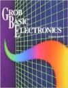 Grob Basic Electronics - Bernard Grob