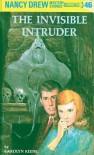 The Invisible Intruder (Nancy Drew, #46) - Carolyn Keene