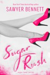 Sugar Rush - Sawyer Bennett