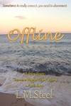 Offline - L.M. Steel