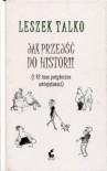 Jak przejść do historii - Leszek Talko