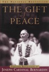 The Gift of Peace - Joseph Bernardin
