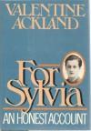 For Sylvia, An Honest Account - Valentine Ackland