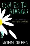 Qui es-tu Alaska ? - John Green, Catherine Gibert