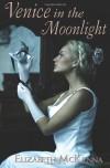 Venice in the Moonlight - Elizabeth McKenna