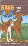 Faded Love - John R. Erickson