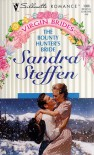 The Bounty Hunter's Bride (Virgin Brides/Special Author Type) - Sandra Steffen