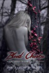 Blood Chosen (Blood Series, #3) - Tamara Rose Blodgett