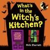 What's in the Witch's Kitchen? - Nick Sharratt