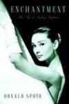 Enchantment: The Life of Audrey Hepburn - Donald Spoto