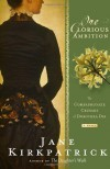 One Glorious Ambition: The Compassionate Crusade of Dorothea Dix - Jane Kirkpatrick