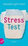 Stresstest - Sebastian Gehrmann