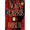 Tribute - Nora Roberts