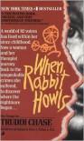 When Rabbit Howls -