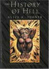 The History of Hell (Harvest Book) - Alice K. Turner;Donadio & Olson