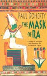 The Mask of Ra - Paul Doherty