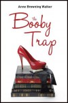 The Booby Trap - Anne B. Walker