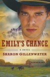 Emily's Chance: A Novel (The Callahans of Texas) - Sharon Gillenwater