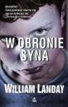 W obronie syna - William Landay