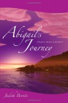 Abigail's Journey: A Sequel to Journey of the Heart - Judith Bronte