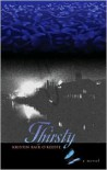 Thirsty: A Novel - Kristin Bair O'Keeffe