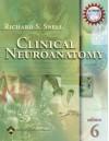 Clinical Neuroanatomy - Richard S. Snell