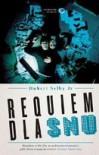 Requiem Dla Snu - Hubert Selby Jr., Elżbieta Gałązka-Salamon