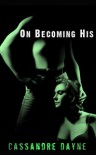 On Becoming His - Cassandre Dayne