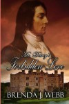 Mr. Darcy's Forbidden Love - Brenda J Webb