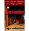 Firecracker - Jaye Valentine
