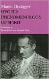 Hegel's Phenomenology of Spirit - Martin Heidegger, Kenneth Maly, Parvis Emad