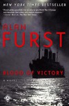 Blood of Victory: A Novel - Alan Furst