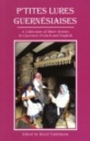 P'tites Lures Guernésiaises: A Collection of Short Stories in Guernsey-French and English - Hazel Tomlinson