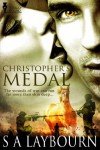 Christopher's Medal - S. A. Laybourn, S. A. Laybourn (S. A. Meade)