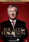 Sir Alex Ferguson. 25 lat na szczycie - David Meek, Tom Tyrrell