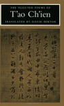 The Selected Poems of T'ao Ch'ien - Tao Chien