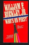 Who's On First - William F. Buckley Jr.