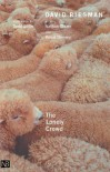 The Lonely Crowd: A Study of the Changing American Character - David Riesman, Nathan Glazer, Reuel Denney, Todd Gitlin