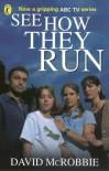 See How They Run - David McRobbie