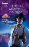 Twilight Warrior - Aimee Thurlo